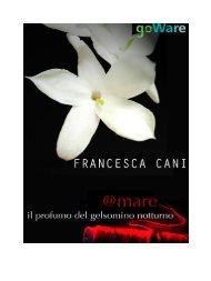 Leggi un estratto in pdf - Francesca Cani