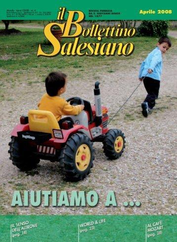 BS Aprile 2008 - il bollettino salesiano - Don Bosco nel Mondo