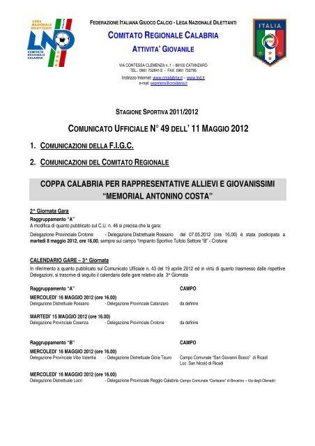 Calendario Allievi Lega Pro.Coppa Calabria Per Rappresentative Allievi E Giovanissimi