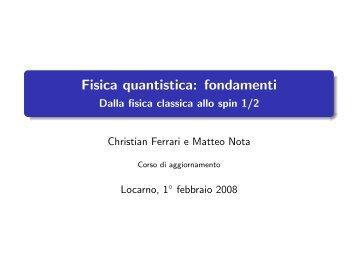 Fisica quantistica: fondamenti - Liceo cantonale di Locarno