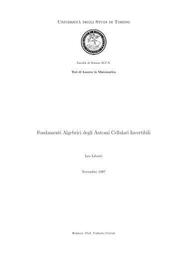 Fondamenti Algebrici degli Automi Cellulari Invertibili - Lix