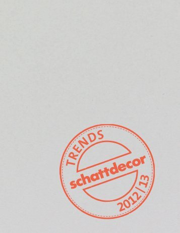Trend kitabı 2012/13 - Schattdecor
