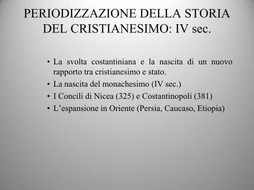 PERIODIZZAZIONE DELLA STORIA DEL CRISTIANESIMO: I-IV sec.