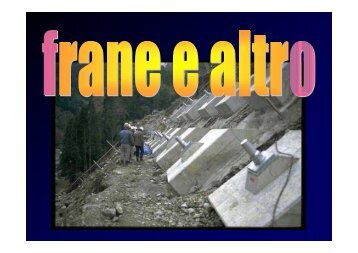 frane.pdf - Dipartimento di Scienze della Terra