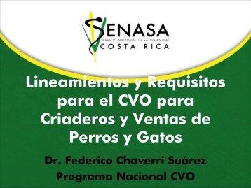 Lineamientos y Requisitos para el CVO para Criaderos y Ventas de Perros y Gatos