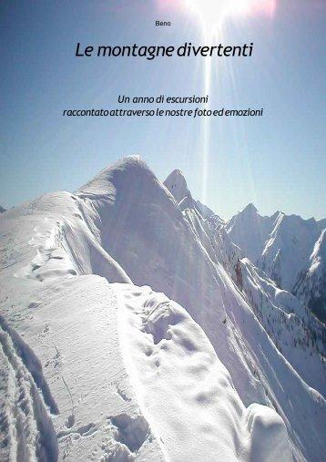 Beno, Le Montagne Divertenti - 2004