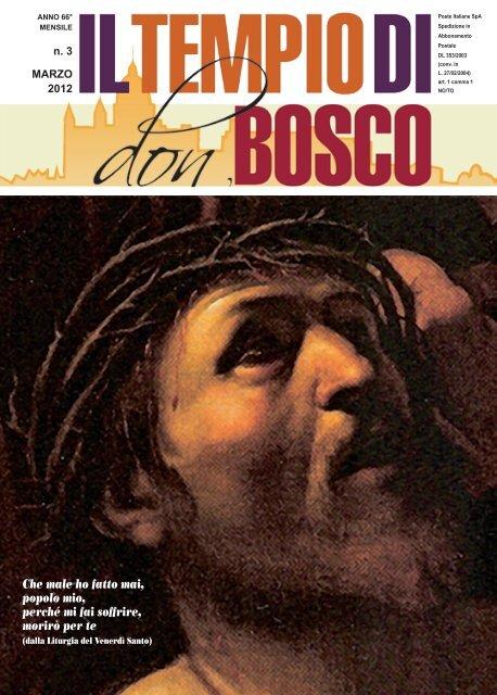 Che male ho fatto mai, popolo mio, perché mi fai ... - Colle Don Bosco