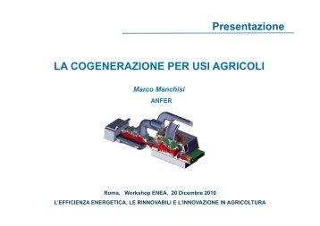 Presentazione LA COGENERAZIONE PER USI AGRICOLI - ENEA
