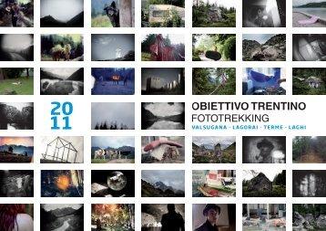Scarica il Catalogo dell'edizione 2011 - Obiettivo Trentino
