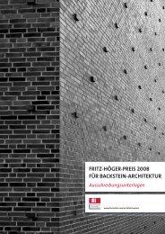 FRITZ-HÖGER-PREIS 2008 FÜR BACKSTEIN-ARCHITEKTUR