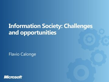 Information Society: Challenges and opportunities