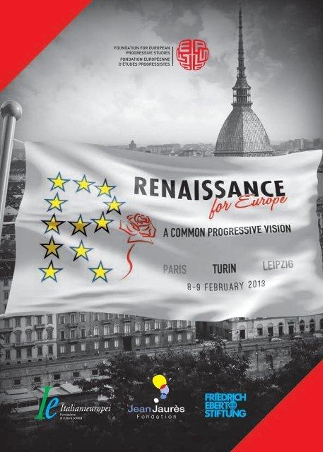 A COMMON PROGRESSIVE VISION - Renaissance for europe