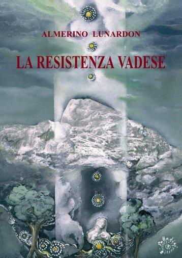 la resistenza vadese - Istituto storico della Resistenza e dell'età ...