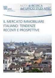 Il mercato immobiliare italiano: Tendenze recenti e prospettive - Aitec