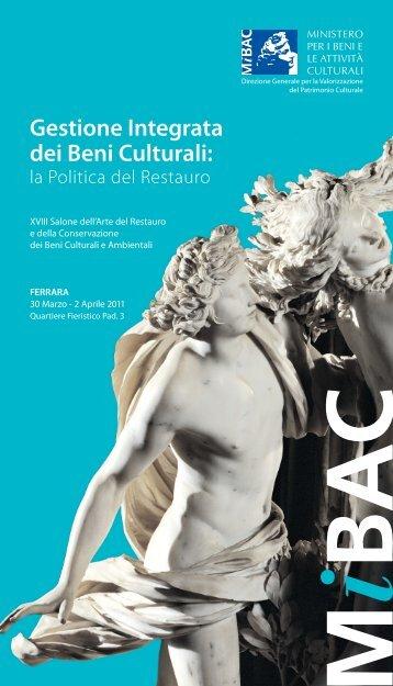 Gestione integrata dei Beni Culturali: la politica del - Ministero per i ...