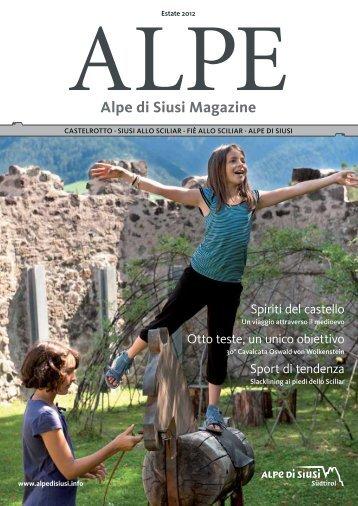 ALPE Estate 2012 - Seiser Alm