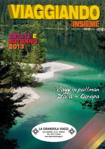 ESTATE E AUTUNNO 2013 - La Girandola Viaggi