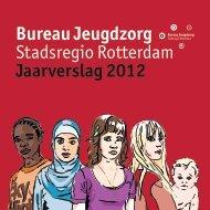 Bureau Jeugdzorg Stadsregio Rotterdam Jaarverslag 2012