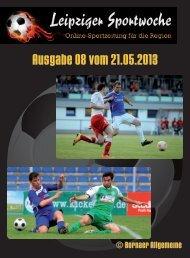 Leipziger Sportwoche - Regionale Fußball Zeitung - Ausgabe 08 vom 21.05.2013