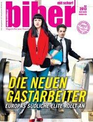 biber - Ausgabe Mai 2013 - Magazin für urbane, junge Menschen mit Migrationshintergrund