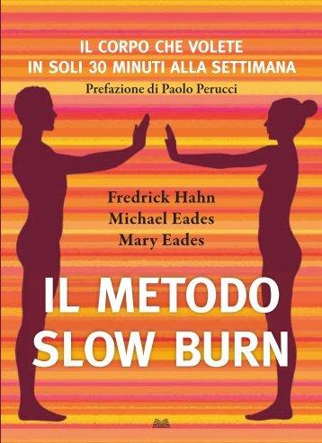 il metodo slow burn - piemmedirect.it