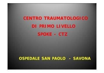 CENTRO TRAUMATOLOGICO DI PRIMO LIVELLO SPOKE - CTZ