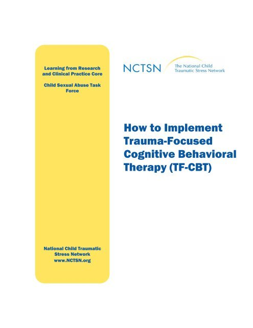 How To Implement Trauma Focused Cognitive Behavioral Therapy