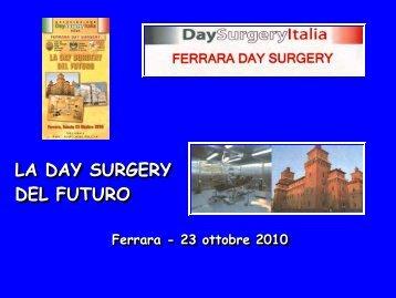 LA DAY SURGERY DEL FUTURO - Associazione Day Surgery Italia