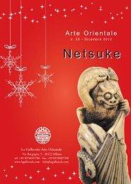 Netsuke - n. 25 - Dicembre 2012 - La Galliavola - Arte Orientale