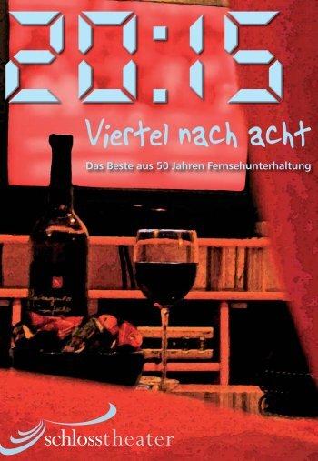 Das Programmheft als Download (2,12 MB) - Schlosstheater GmbH