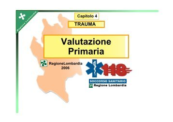 Trauma 3/4 - Valutazione primaria