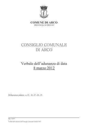 VERBALE DI CONSIGLIO 8 marzo 2012 - Comune di Arco