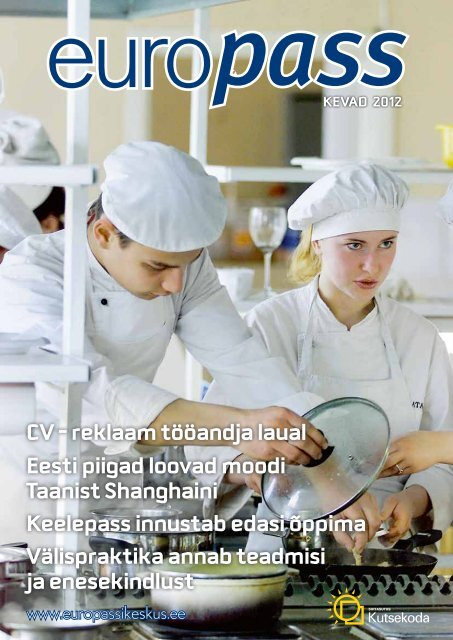CV – reklaam tööandja laual Eesti piigad loovad ... - Europassi keskus