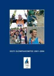 Aastaraamat 2000-2004 - EOK - Eesti Olümpiakomitee