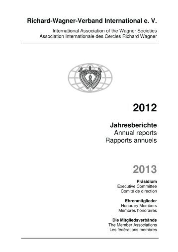 Jahresberichte Annual reports Rapports annuels - Richard Wagner ...