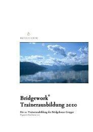 Bridgework Trainerausbildung 2010 - Bridgehouse