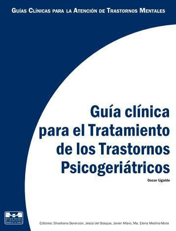 Guía clínica para el Tratamiento de los Trastornos Psicogeriátricos