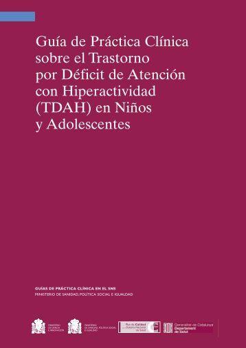 Guía de Práctica Clínica sobre el Trastorno por Déficit de Atención ...
