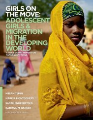 Girls on the Move: Adolescent Girls & MiGrAtion in the developinG World