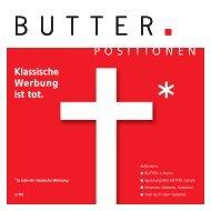 Klassische Werbung ist tot. - Butter