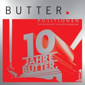 Nach 30 Jahren Werbung hatte ich die Nase - Butter