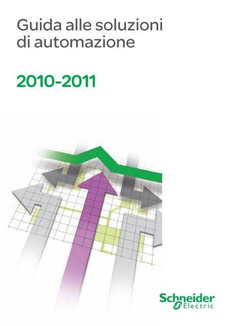 Guida alle Soluzioni di Automazione 2010 2011 Schneider