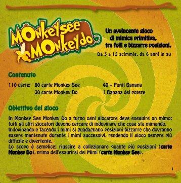 Monkey See Monkey Do - Cranio Creations