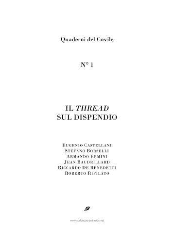Quaderni del Covile n.1 - Il thread sul dispendio - Il Covile