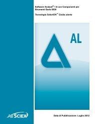 Software Analyst® 1.6 con Componenti per Strumenti ... - AB Sciex