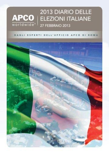 2013 DIARIO DELLE ELEZIONI ITALIANE - APCO Worldwide