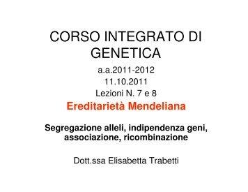 lezione 07-08 Mendelismo 11/10/2011