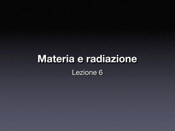 Materia e radiazione