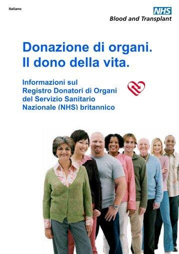 Donazione di organi. Il dono della vita. - Organ Donation