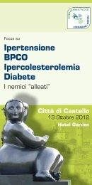 Ipertensione BPCO Ipercolesterolemia Diabete